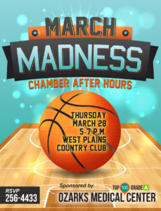 """Chamber """"March Madness"""" After Hours @ West Plains Country Club"""